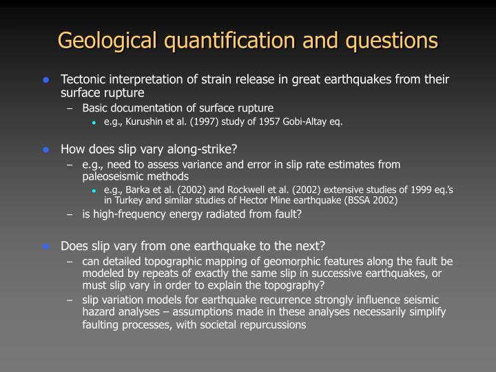 Geological quantification and questions