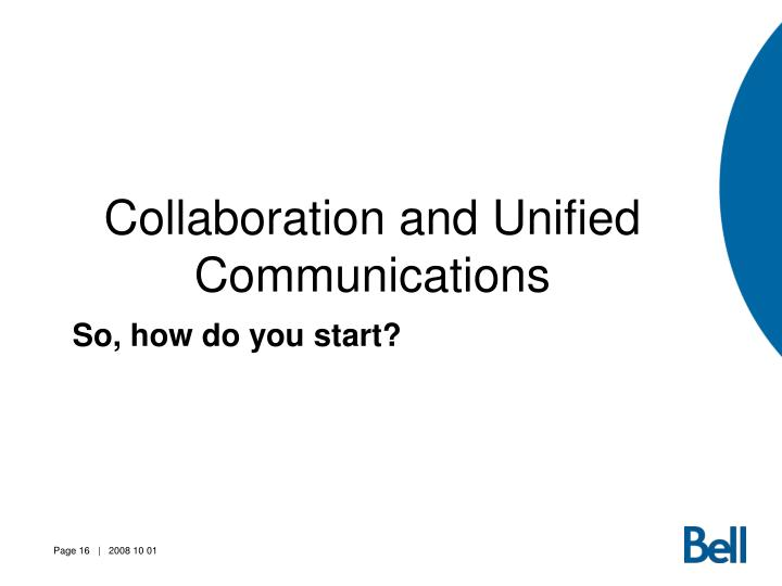 Collaboration and Unified Communications