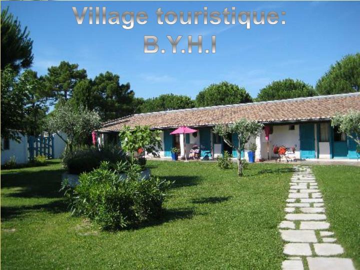 Village touristique: