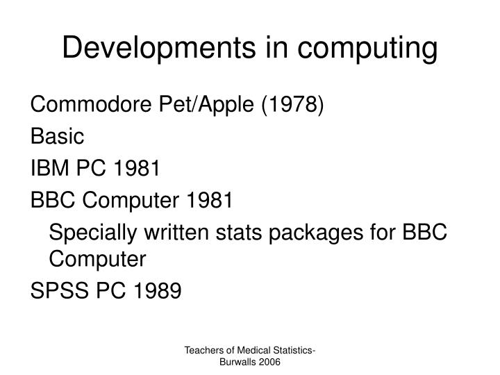 Developments in computing