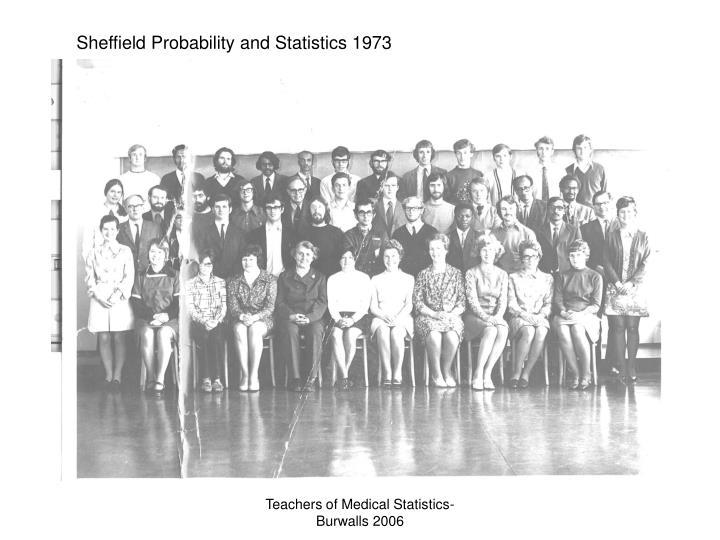 Sheffield Probability and Statistics 1973