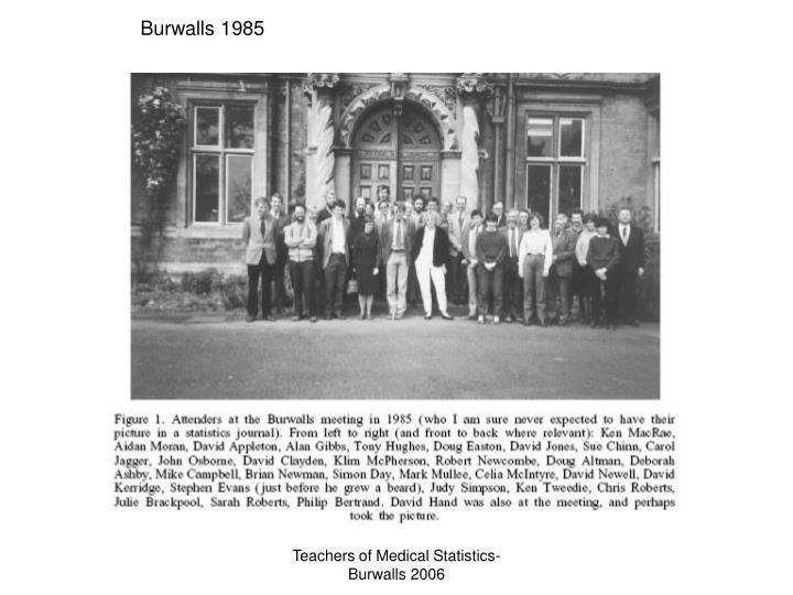 Burwalls 1985