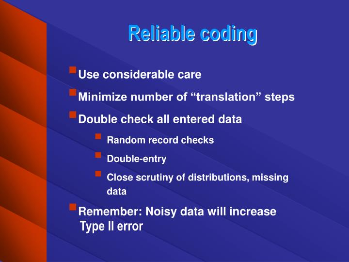 Reliable coding