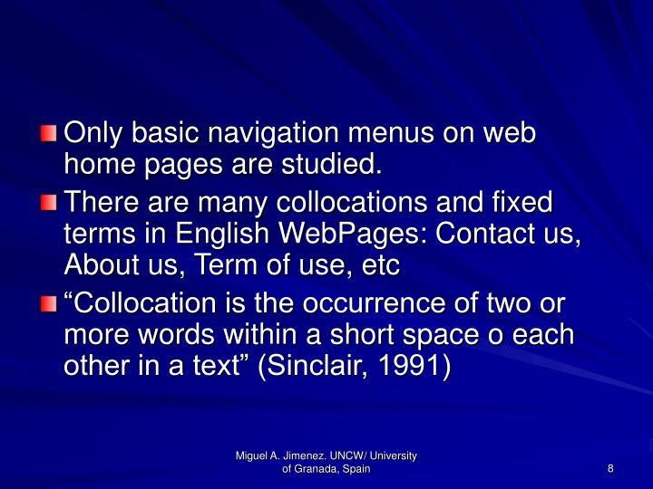 Only basic navigation menus on web home pages are studied.
