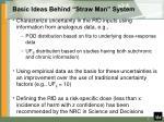 basic ideas behind straw man system