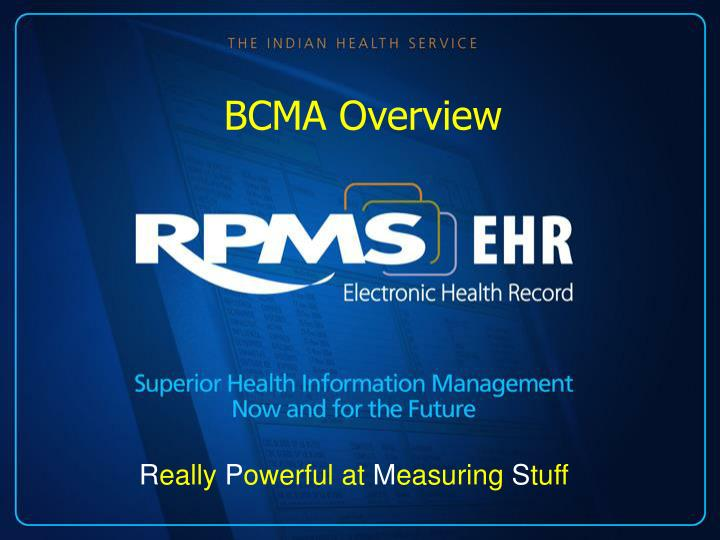 BCMA Overview