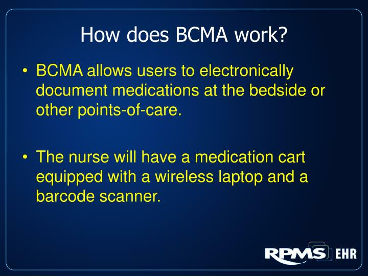 How does BCMA work?