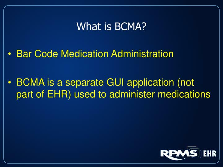 What is BCMA?