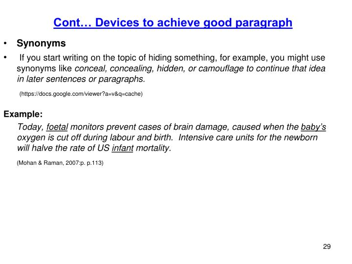 Cont… Devices to achieve good paragraph