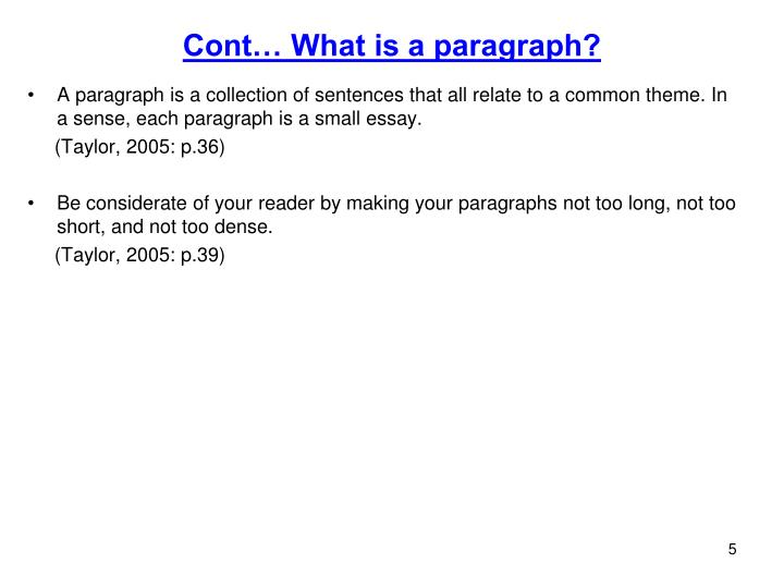 Cont… What is a paragraph?