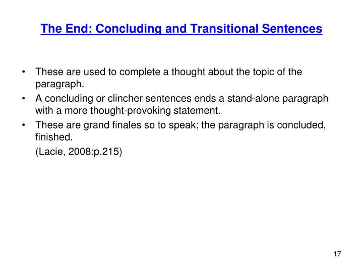 The End: Concluding and Transitional Sentences