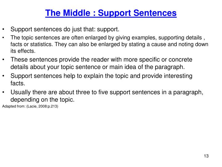 The Middle : Support Sentences