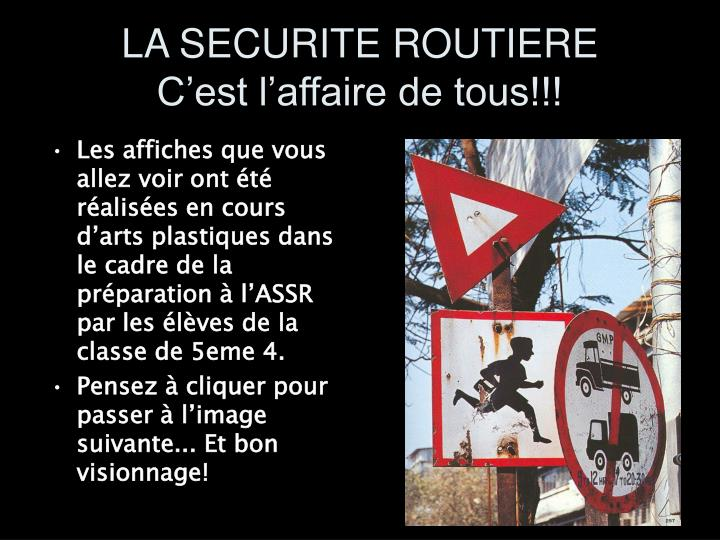 LA SECURITE ROUTIERE