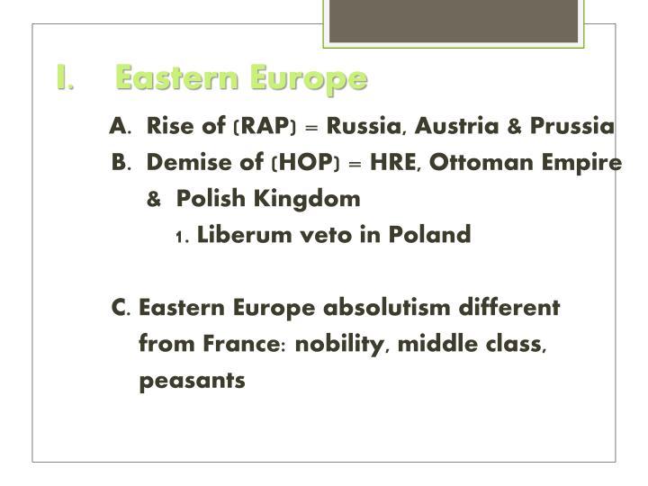 I.    Eastern Europe