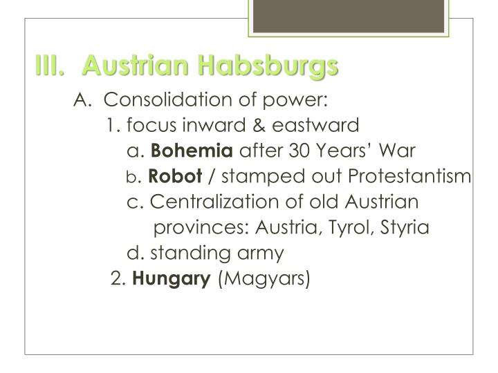 III.  Austrian Habsburgs