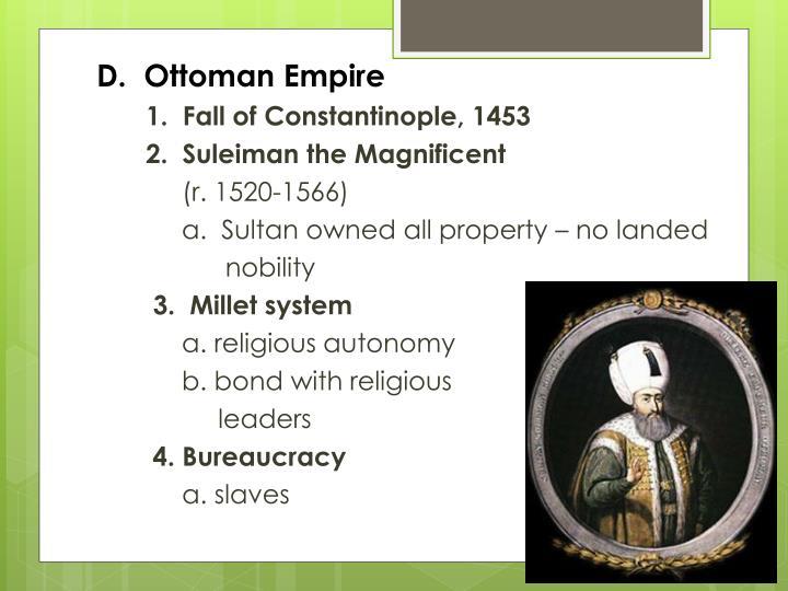 D.  Ottoman Empire