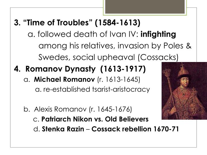 "3. ""Time of Troubles"" (1584-1613)"