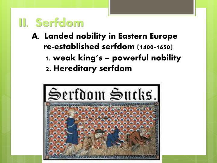 II.  Serfdom