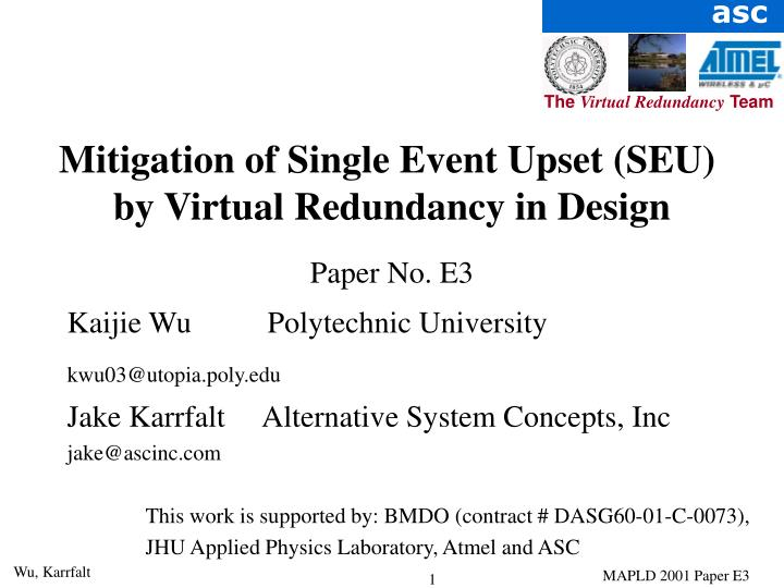 Mitigation of Single Event Upset (SEU)