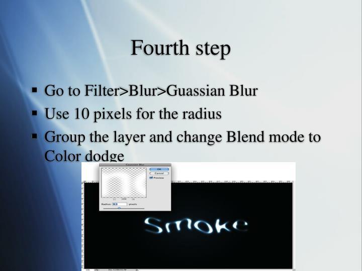 Fourth step