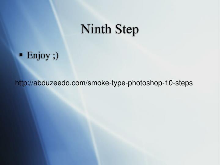 Ninth Step