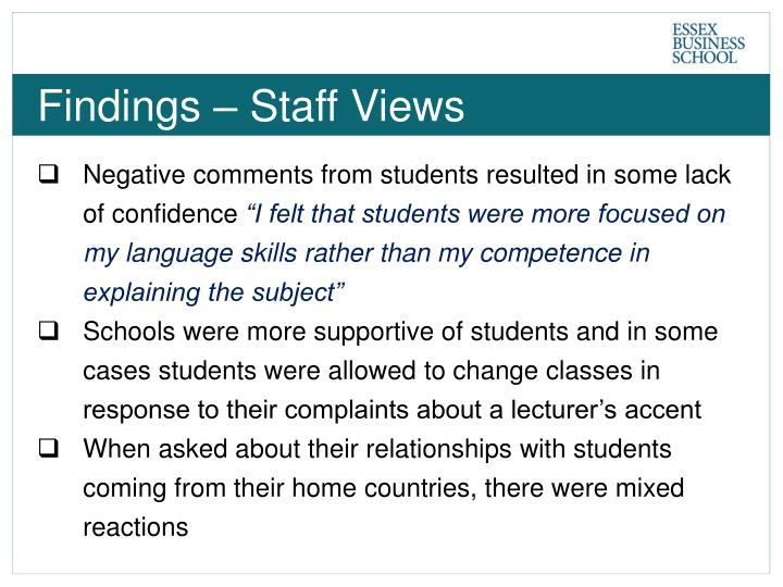 Findings – Staff Views