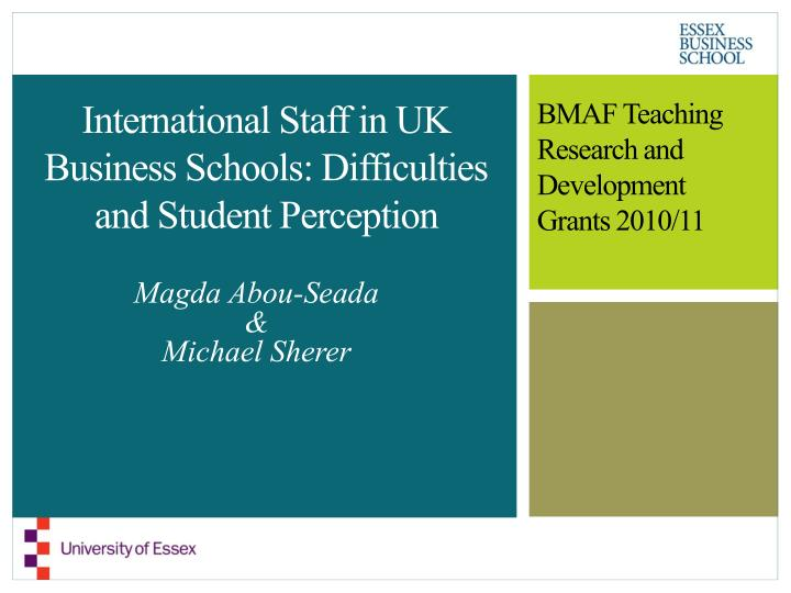 International staff in uk business schools difficulties and student perception
