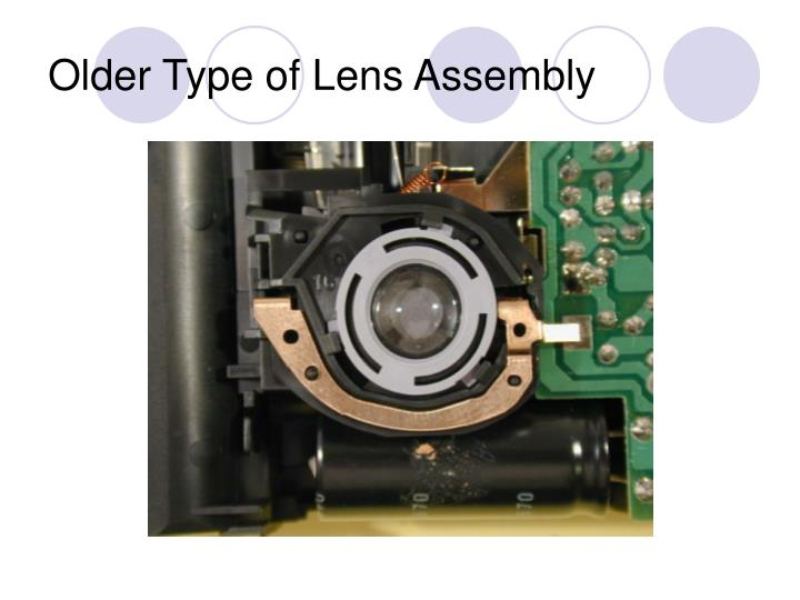 Older Type of Lens Assembly