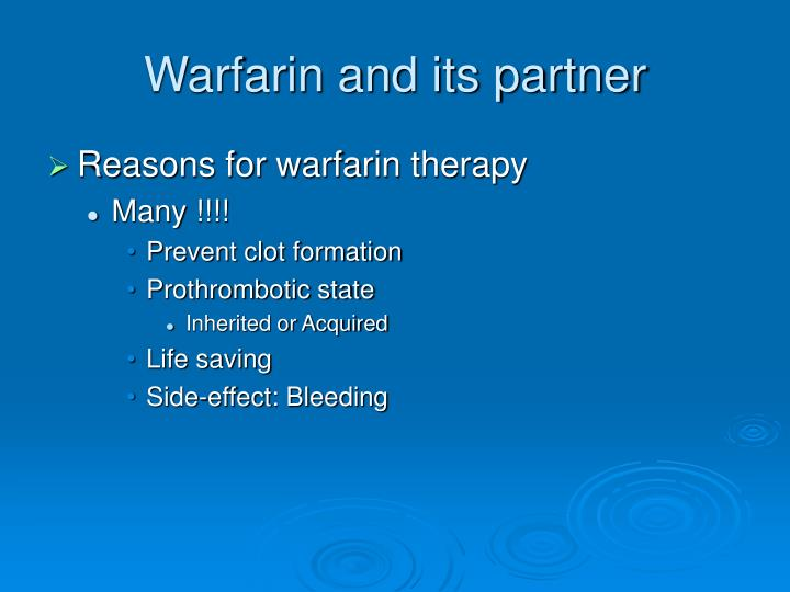 Warfarin and its partner