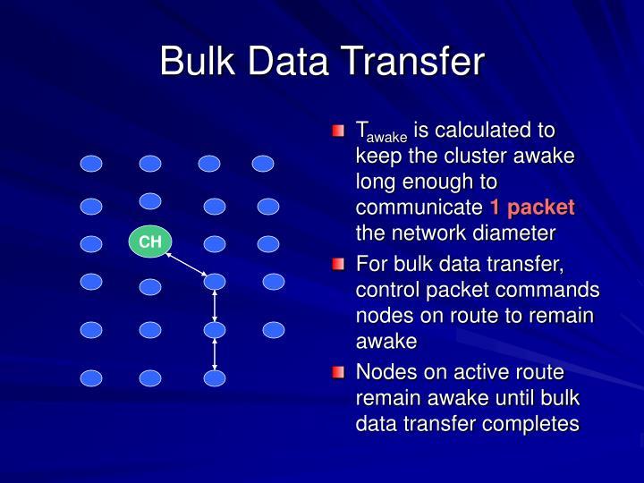 Bulk Data Transfer