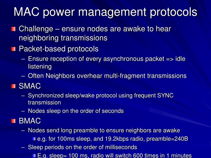 MAC power management protocols