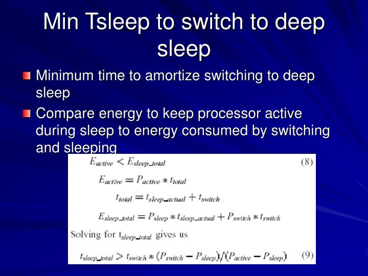 Min Tsleep to switch to deep sleep
