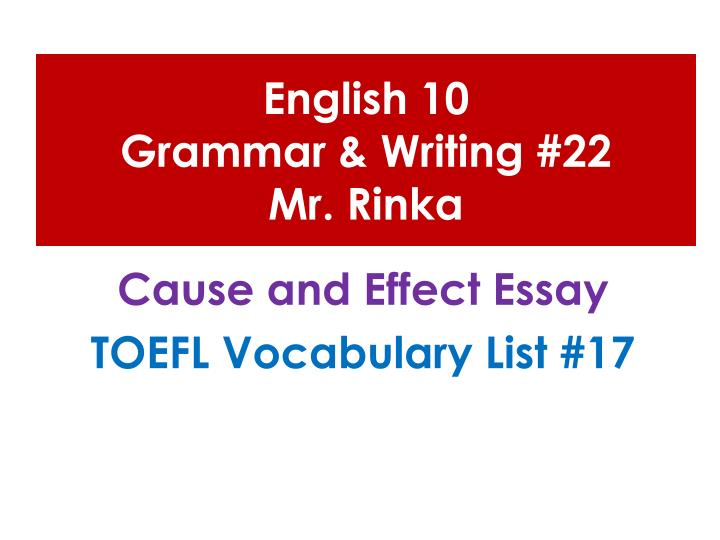English 10 grammar writing 22 mr rinka