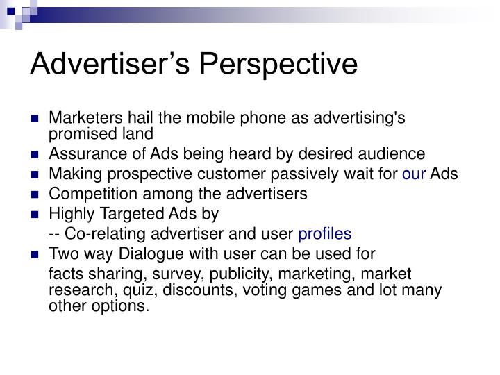 Advertiser's Perspective