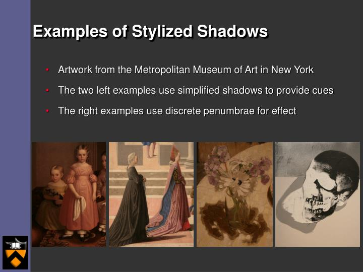Examples of Stylized Shadows