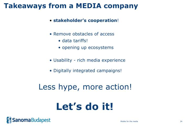 Takeaways from a MEDIA company