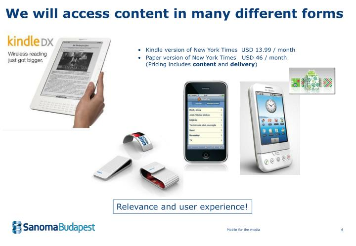 We will access content in many different forms