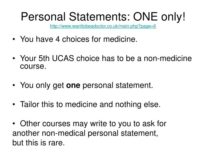 Personal Statements: ONE only!