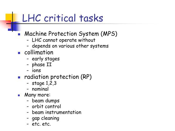 LHC critical tasks
