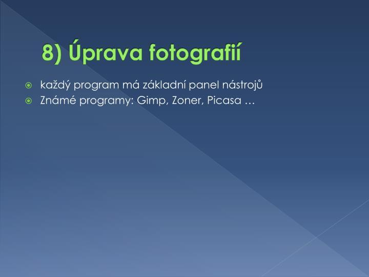 8) Úprava fotografií