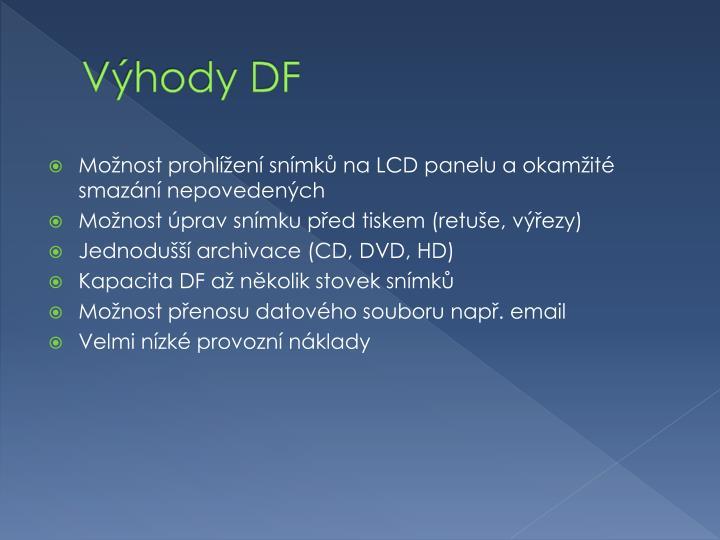 Výhody DF