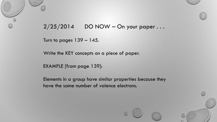 2/25/2014      DO NOW – On your paper . . .