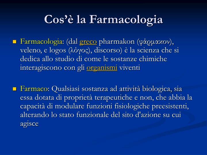 Cos'è la Farmacologia