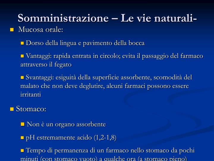 Somministrazione – Le vie naturali-