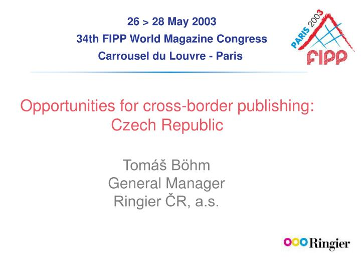 Opportunities for cross-border publishing: