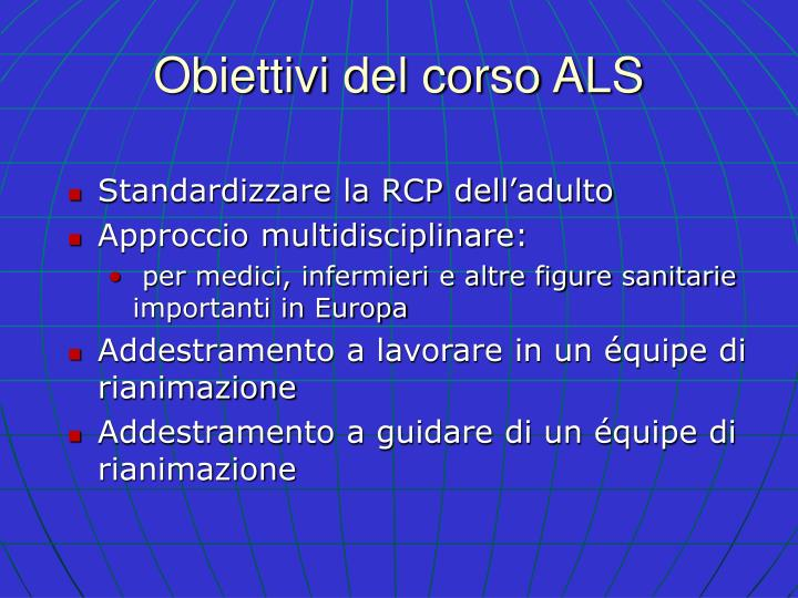 Obiettivi del corso ALS