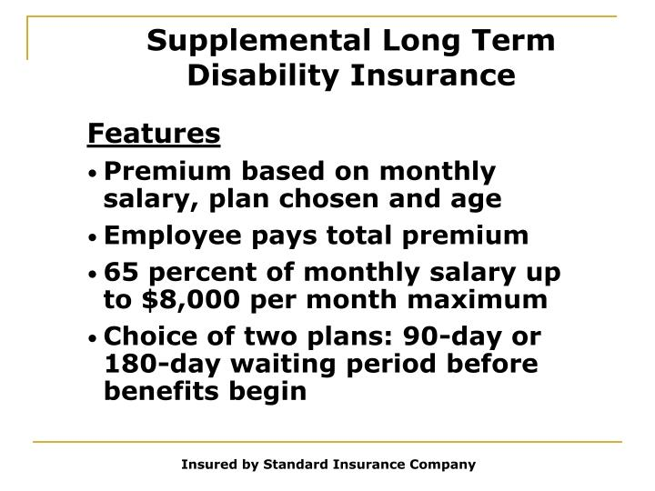 Supplemental Long Term Disability Insurance