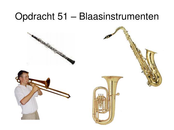 Opdracht 51 – Blaasinstrumenten