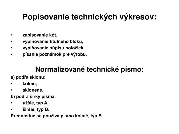 Popisovanie technických výkresov:
