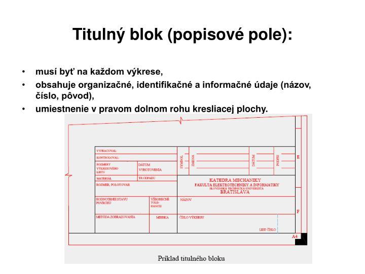 Titulný blok (popisové pole):